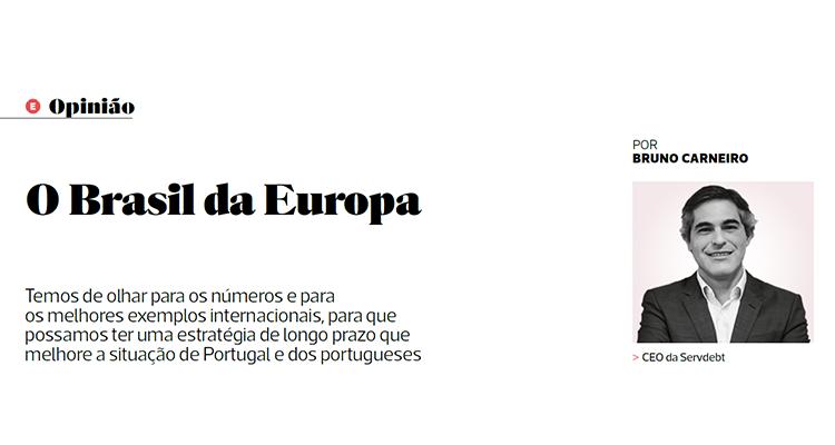Brazil of Europe